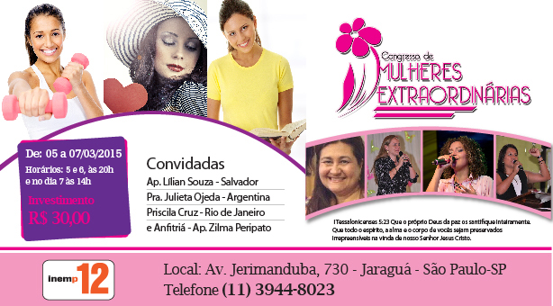 Congresso Mulheres Extraordin�rias 2015 - De 5 a 7 de Mar