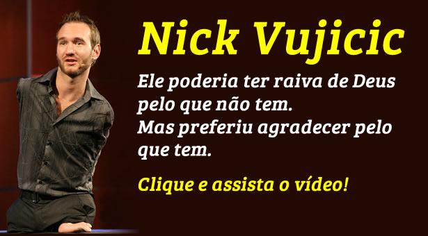 Conhe�a a hist�ria de Nick Vujicic