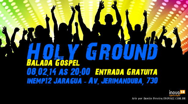 Holy Ground - Balada Gospel 08/02/14