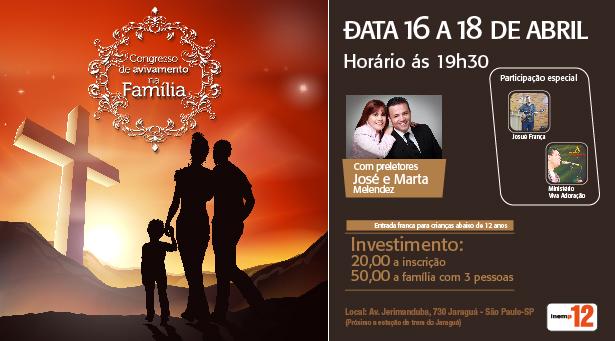 16 a 18 de Abril - Congresso de Avivamento na Fam�lia 2015